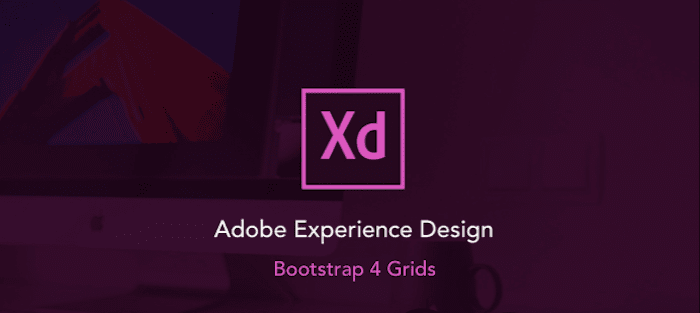 Adobe XD Bootstrap 4 Grid Template